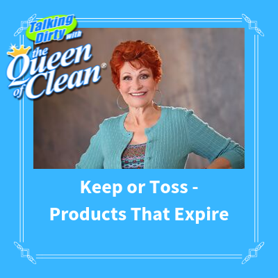 KEEP OR TOSS – Products that Expire