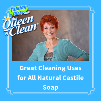 GREAT CLEANING USES FOR ALL NATURAL CASTILE SOAP
