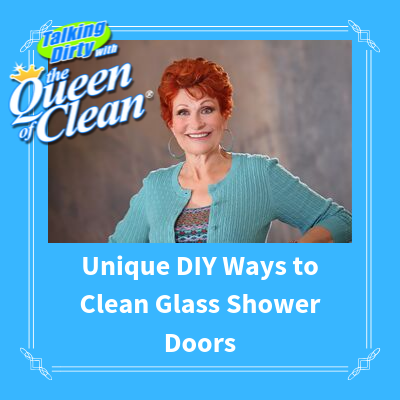 UNIQUE DIY WAYS TO CLEAN GLASS SHOWER DOORS